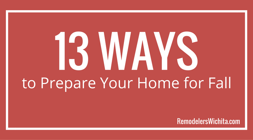 13 Ways to Prepare Your Home for the Fall