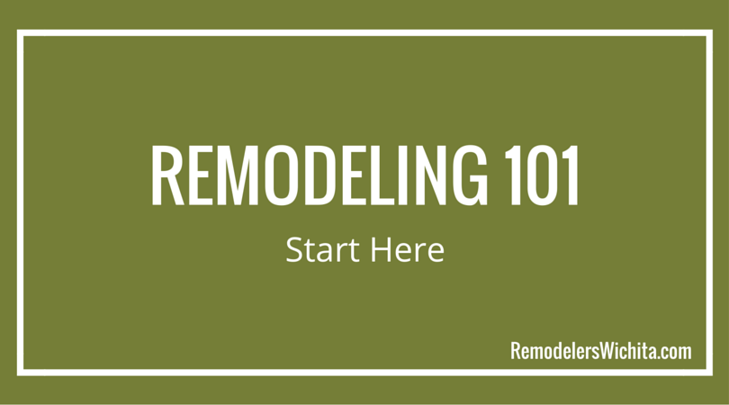 Remodeling 101: Start Here